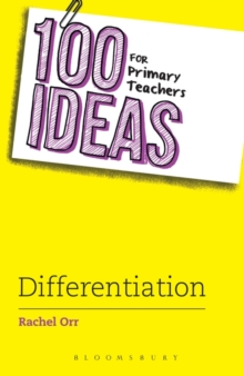 100 Ideas for Primary Teachers: Differentiation, Paperback Book