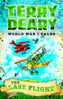 World War I Tales: The Last Flight, Paperback Book