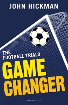 The Football Trials: Game Changer, Paperback / softback Book