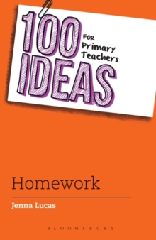 100 Ideas for Primary Teachers: Homework, Paperback / softback Book