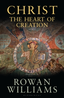Christ the Heart of Creation, Hardback Book