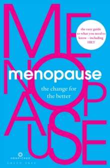 Menopause : The Change for the Better, Paperback Book