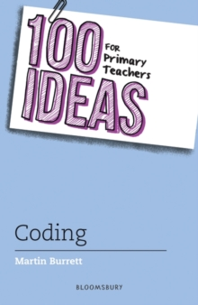 100 Ideas for Primary Teachers: Coding, Paperback / softback Book