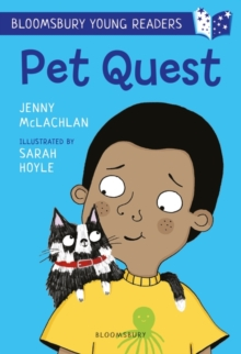 Pet Quest: A Bloomsbury Young Reader, Paperback / softback Book
