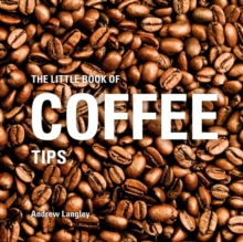 The Little Book of Coffee Tips, Hardback Book