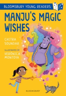 Manju's Magic Wishes: A Bloomsbury Young Reader, Paperback / softback Book