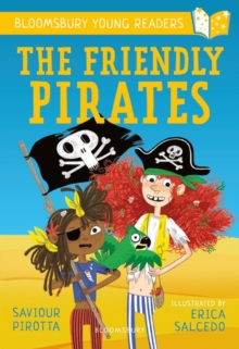 The Friendly Pirates: A Bloomsbury Young Reader, Paperback / softback Book