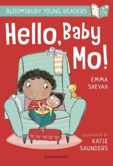 Hello, Baby Mo! A Bloomsbury Young Reader, Paperback / softback Book