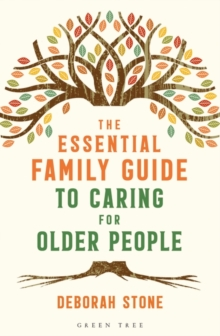 The Essential Family Guide to Caring for Older People, Paperback / softback Book