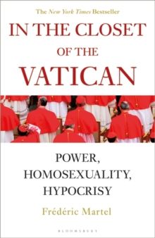 In the Closet of the Vatican : Power, Homosexuality, Hypocrisy, Paperback / softback Book