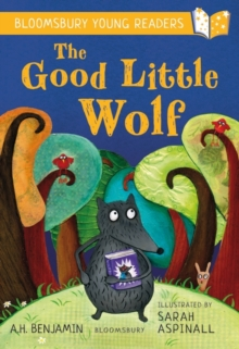 The Good Little Wolf: A Bloomsbury Young Reader : Turquoise Book Band, Paperback / softback Book