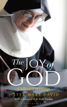 The Joy of God : Collected Writings, Paperback / softback Book
