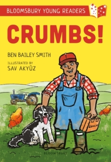 Crumbs! A Bloomsbury Young Reader : Lime Book Band, Paperback / softback Book