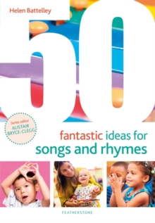 50 Fantastic Ideas for Songs and Rhymes, PDF eBook