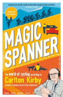 Magic Spanner : SHORTLISTED FOR THE TELEGRAPH SPORTS BOOK AWARDS 2020, Paperback / softback Book