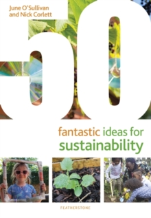50 Fantastic Ideas for Sustainability, Paperback / softback Book