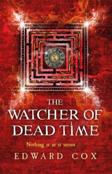 The Watcher of Dead Time, Paperback / softback Book