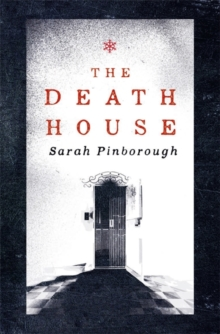 The Death House, Hardback Book