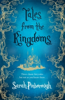 Tales from the Kingdoms : Poison, Charm, Beauty, Hardback Book
