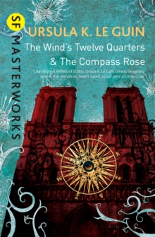 The Wind's Twelve Quarters and The Compass Rose, Paperback / softback Book