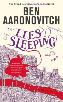 Lies Sleeping : The Seventh Rivers of London novel, Hardback Book