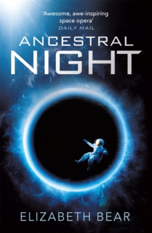 Ancestral Night : A White Space Novel, Paperback / softback Book