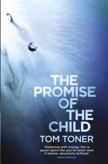 The Promise of the Child, Paperback Book