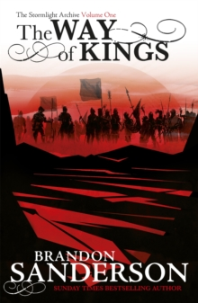 The Way of Kings : The Stormlight Archive Book One, Paperback Book