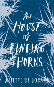 The House of Binding Thorns, EPUB eBook