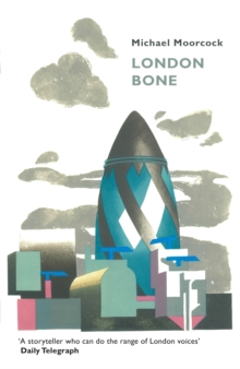 London Bone and Other Stories, Paperback Book