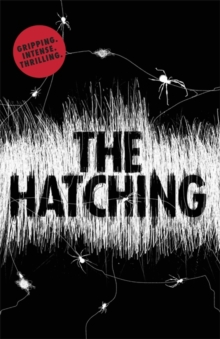 The Hatching, Hardback Book