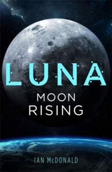 Luna: Moon Rising, Paperback / softback Book