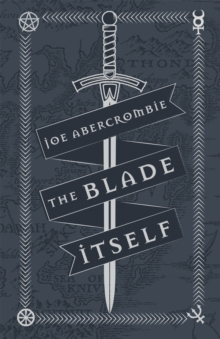 The Blade Itself : Collector's Tenth Anniversary Limited Edition, Hardback Book