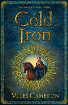 Cold Iron : Masters and Mages Book One, Paperback / softback Book