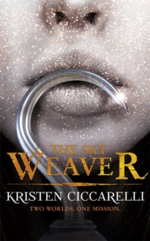 The Sky Weaver : Iskari Book Three, Paperback / softback Book