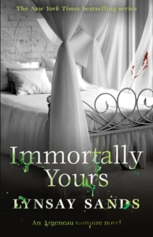 Immortally Yours : An Argeneau Vampire Novel, Paperback Book
