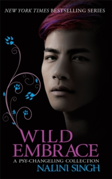 Wild Embrace: A Psy-Changeling Collection, Paperback Book