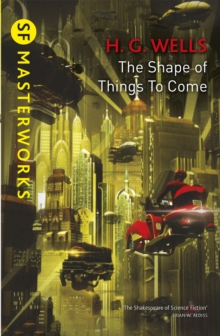 The Shape of Things to Come, Paperback Book