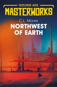 Northwest of Earth, Paperback / softback Book