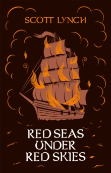 Red Seas Under Red Skies : The Gentleman Bastard Sequence, Book Two, Hardback Book