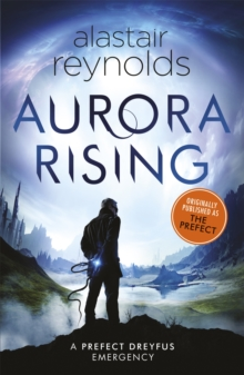 Aurora Rising : Previously published as The Prefect, Paperback Book