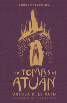 The Tombs of Atuan : The Second Book of Earthsea, Hardback Book