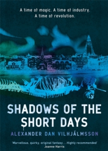 Shadows of the Short Days, Hardback Book