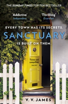 Sanctuary : The SUNDAY TIMES bestselling thriller with a shocking twist!, Paperback / softback Book