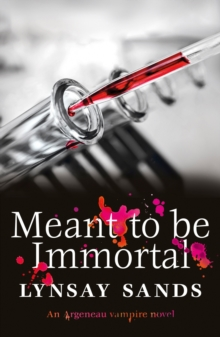 Meant to Be Immortal : Book Thirty-Two, EPUB eBook