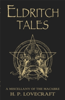 Eldritch Tales : A Miscellany of the Macabre, Hardback Book