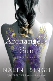 Archangel's Sun : Guild Hunter Book 13, Paperback / softback Book