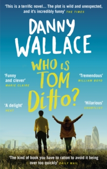 Who is Tom Ditto? : The feelgood comedy with a mystery at its heart, EPUB eBook