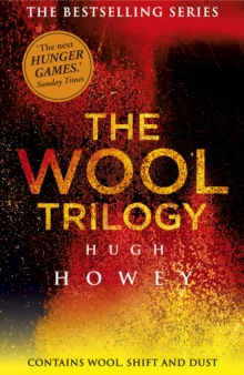 The Wool Trilogy : Wool, Shift, Dust, EPUB eBook