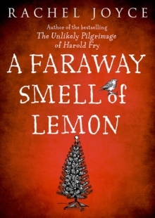 Faraway Smell of Lemon : From the bestselling author of The Unlikely Pilgrimage of Harold Fry, EPUB eBook